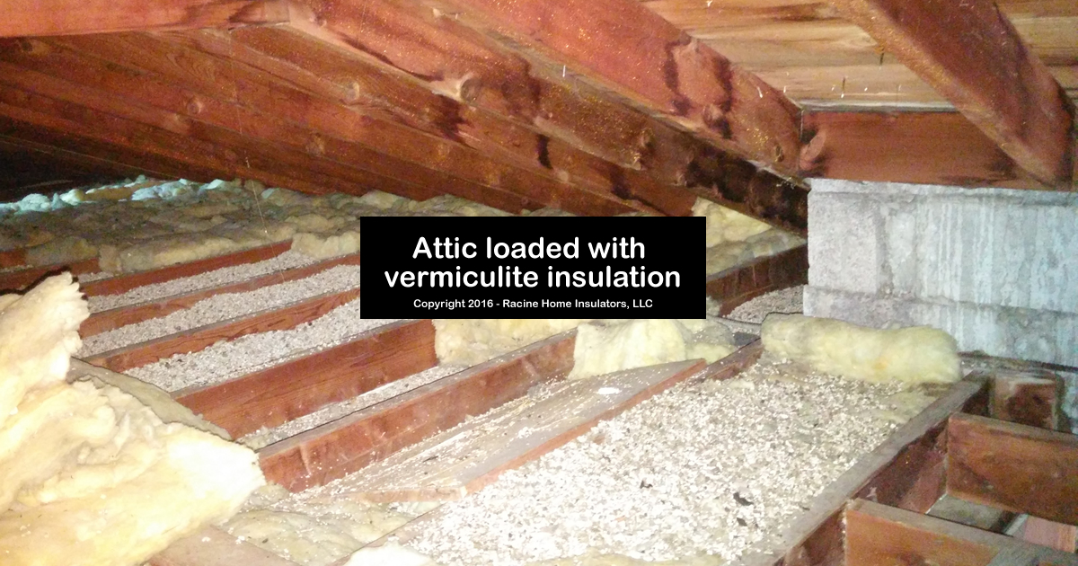 Attic loaded with zonolite vermiculite insulation racine for Cost of mineral wool vs fiberglass insulation